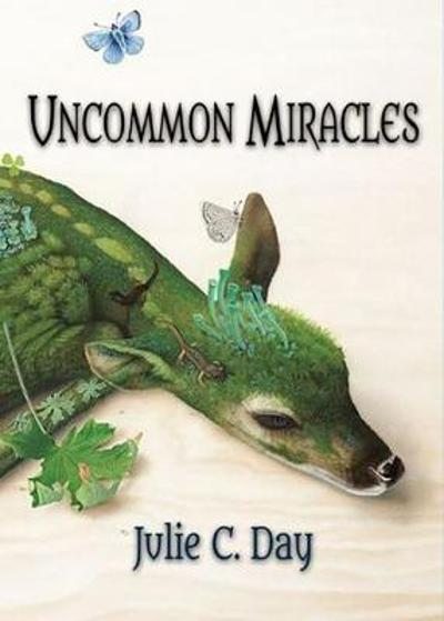 Uncommon Miracles - Julie C. Day