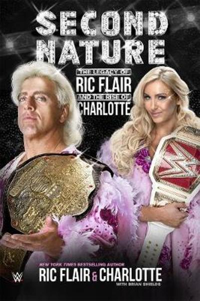 Second Nature - Ric Flair