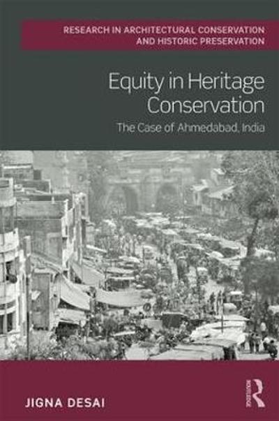 Equity in Heritage Conservation - Jigna Desai
