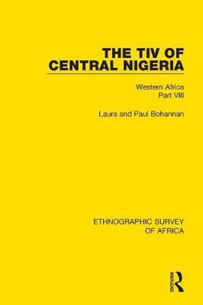 The Tiv of Central Nigeria - Laura Bohannan