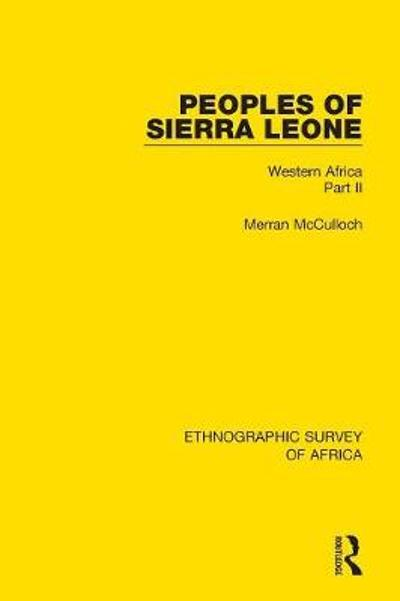 Peoples of Sierra Leone - Merran McCulloch