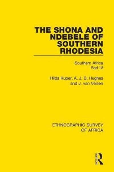 The Shona and Ndebele of Southern Rhodesia - Hilda Kuper