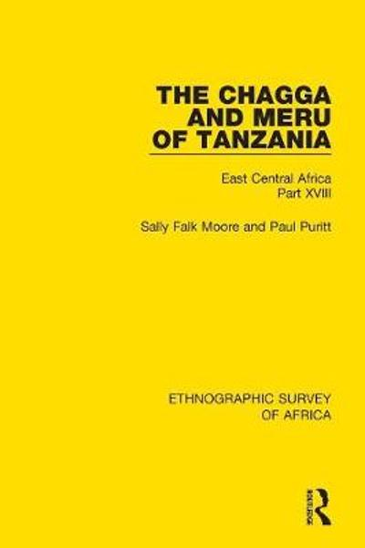 The Chagga and Meru of Tanzania - Sally Falk Moore