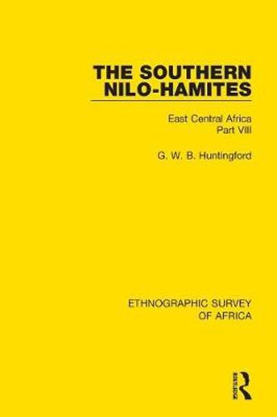 The Southern Nilo-Hamites - G. W. B. Huntingford