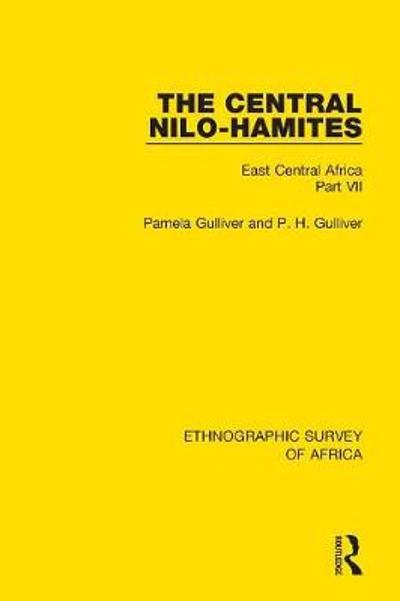 The Central Nilo-Hamites - Pamela Gulliver