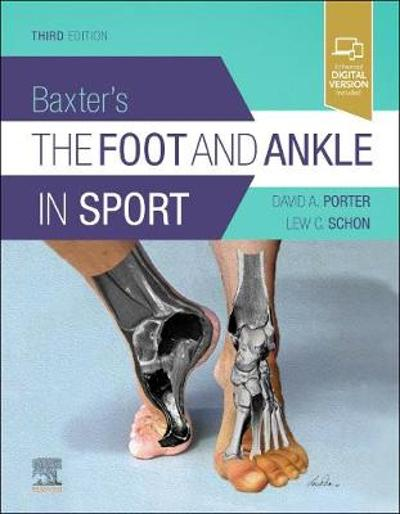 Baxter's The Foot And Ankle In Sport - David A. Porter