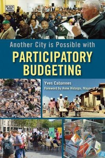 Another City is Possible with Participatory Budgeting - Yves Cabannes