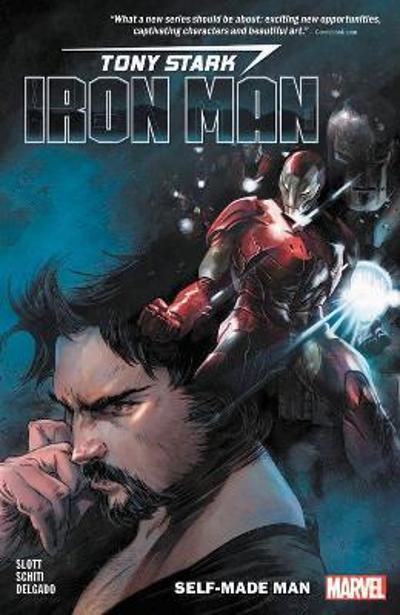 Tony Stark: Iron Man Vol. 1: Self-made Man - Dan Slott