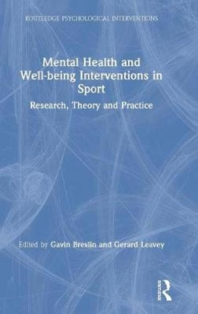 Mental Health and Well-being Interventions in Sport - Gavin Breslin