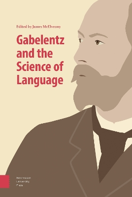 Gabelentz and the Science of Language - McElvenny