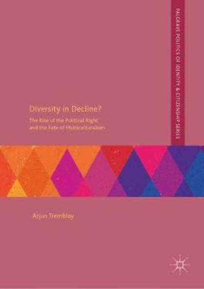 Diversity in Decline? - Arjun Tremblay