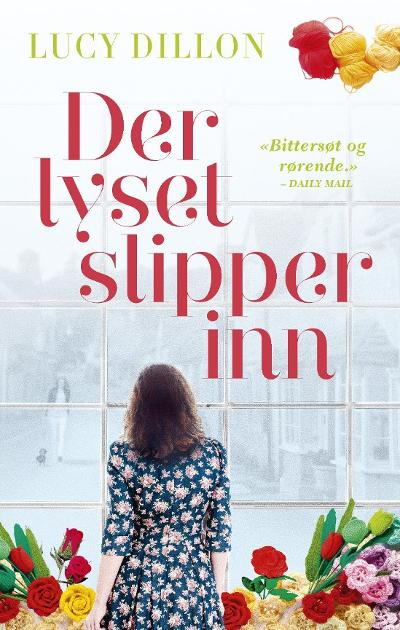 Der lyset slipper inn - Lucy Dillon
