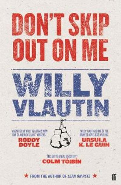 Don't Skip Out on Me - Willy Vlautin