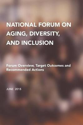 National Forum on Aging, Diversity, and Inclusion - E Percil Stanford
