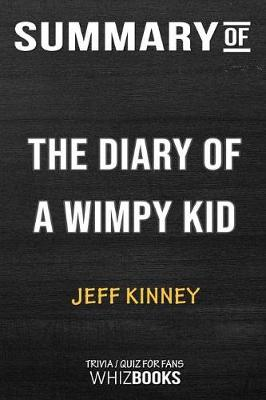 Summary of the Diary of a Wimpy Kid - Whizbooks