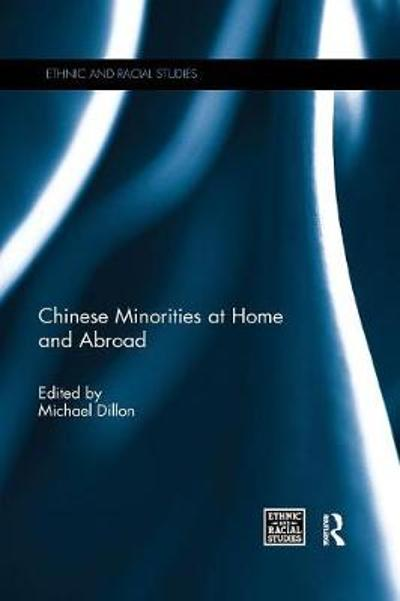 Chinese Minorities at home and abroad - Michael Dillon