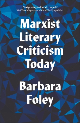 Marxist Literary Criticism Today - Barbara Foley