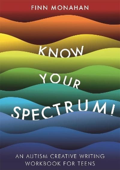 Know Your Spectrum! - Finn Monahan