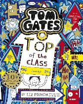 Tom Gates: Top of the Class (Nearly) - Liz Pichon