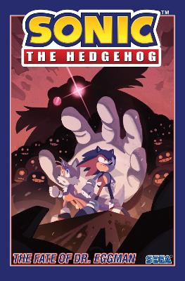 Sonic The Hedgehog, Vol. 2 The Fate Of Dr. Eggman - Ian Flynn