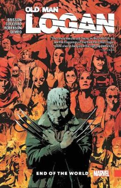Wolverine: Old Man Logan Vol. 10 - End Of The World - Ed Brisson