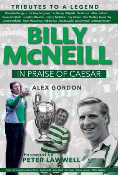 Billy McNeil: In Praise of Caesar - Alex Gordon