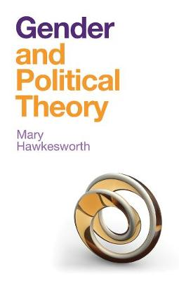 Gender and Political Theory - Mary Hawkesworth