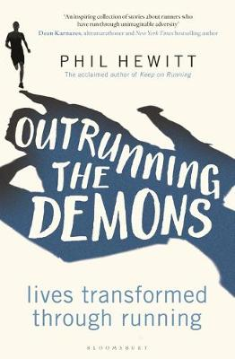 Outrunning the Demons - Phil Hewitt