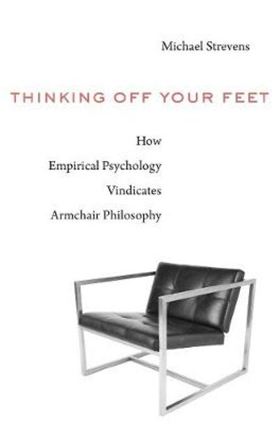 Thinking Off Your Feet - Michael Strevens