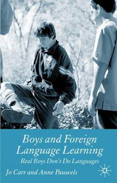 Boys and Foreign Language Learning - J. Carr