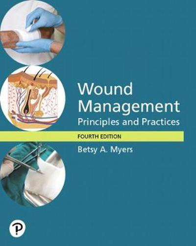 Pearson eText Wound Management - Betsy Myers