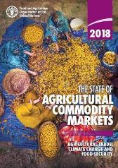 The state of agricultural commodity markets 2018 - Food and Agriculture Organization