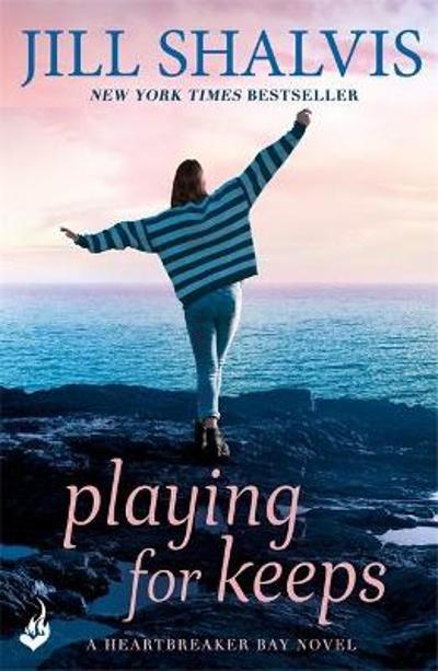 Playing For Keeps: Heartbreaker Bay Book 7 - Jill Shalvis