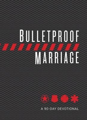 Bulletproof Marriage - David Grossman
