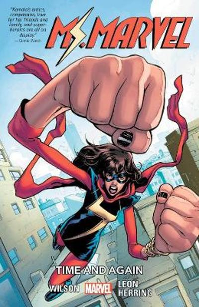 Ms. Marvel Vol. 10: Time And Again - G. Willow Wilson