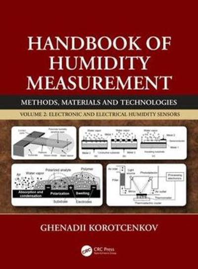 Handbook of Humidity Measurement, Volume 2 - Ghenadii Korotcenkov