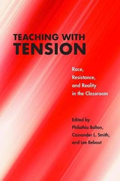 Teaching with Tension - Lee Bebout