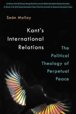Kant's International Relations - Sean Patrick Molloy