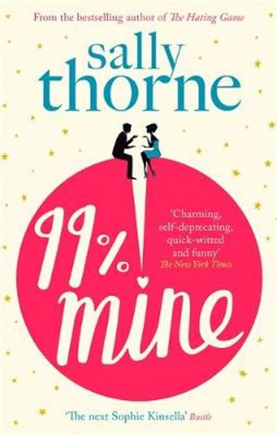 99% Mine - Sally Thorne