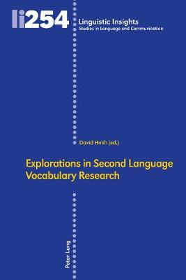 Explorations in Second Language Vocabulary Research - David Hirsh