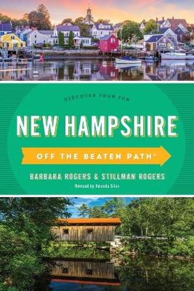 New Hampshire Off the Beaten Path (R) - Barbara Rogers