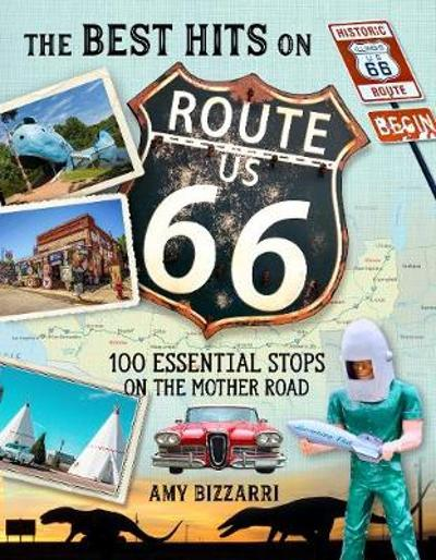 The Best Hits on Route 66 - Amy Bizzarri