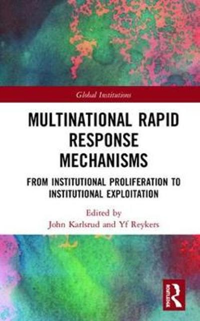 Multinational Rapid Response Mechanisms - John Karlsrud