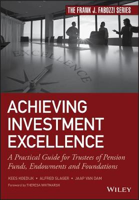 Achieving Investment Excellence - Kees Koedijk