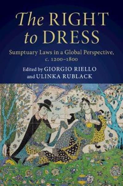 The Right to Dress - Giorgio Riello
