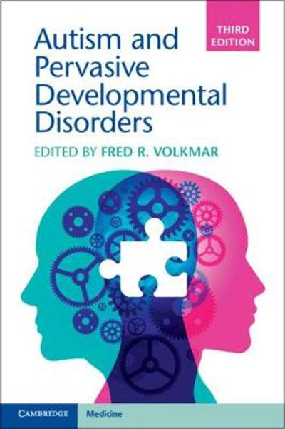 Autism and Pervasive Developmental Disorders - Fred R. Volkmar