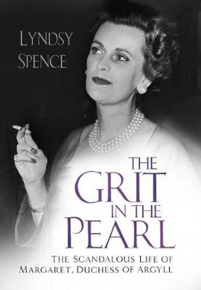The Grit in the Pearl - Lyndsy Spence