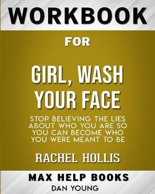 Workbook for Girl, Wash Your Face - Maxhelp Workbooks