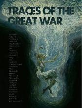 Traces of the Great War - Joe Kelly Robbie Morrison Ian Rankin Simon Armitage Marguerite Abouet Charlie Adlard Dave McKean Sean Phillips Ken Niimura
