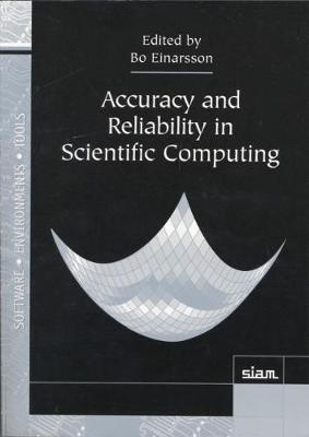 Accuracy and Reliability in Scientific Computing - Jack Dongarra Bo Einarsson